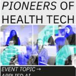 Pioneers in Healthtech